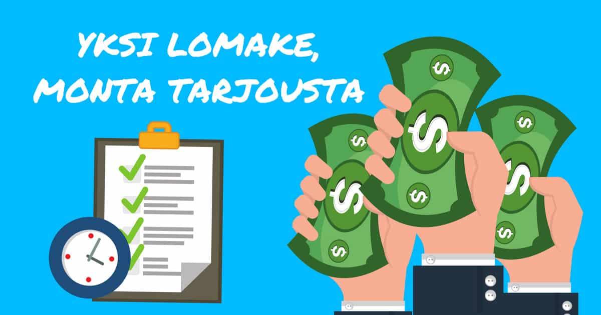Täytä lainahakemus netissä, saat useita tarjouksia